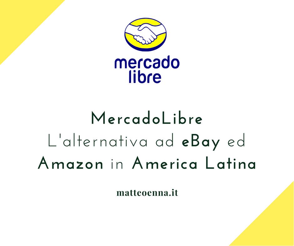 MercadoLibre, il marketplace dell'America Latina