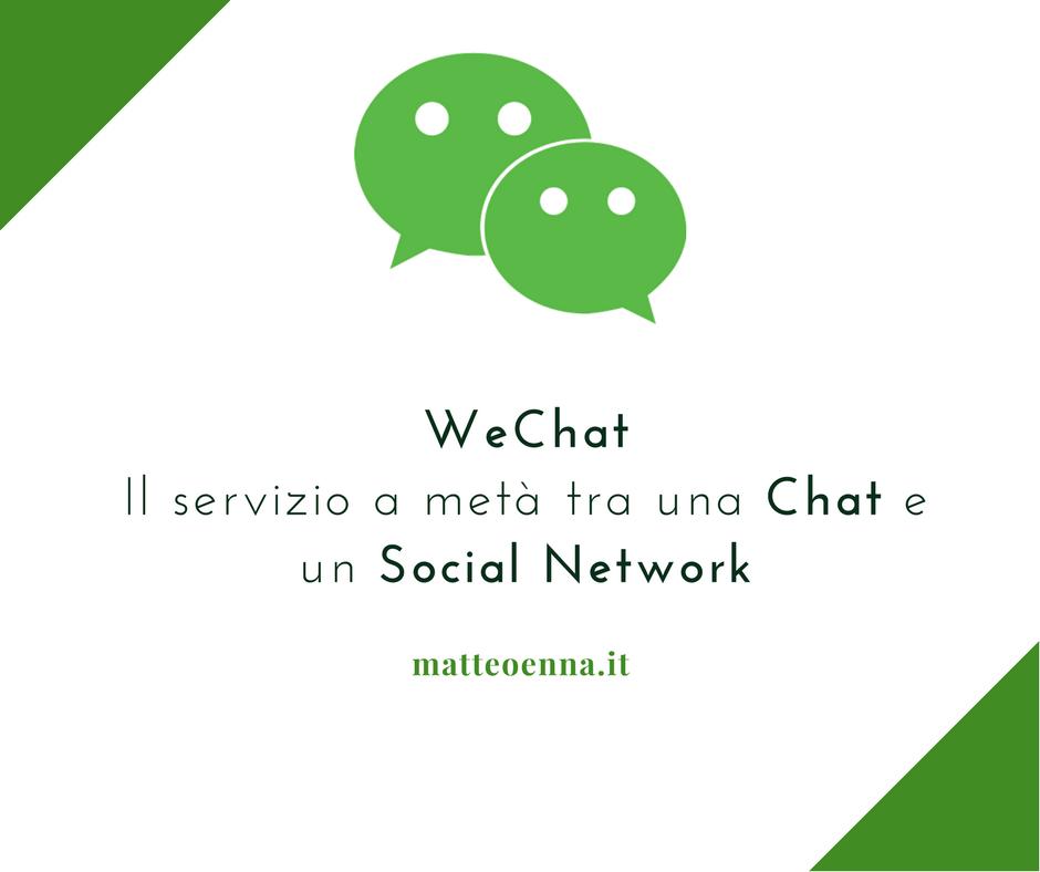 Dalla Cina WeChat, a metà tra una Chat e un Social Network