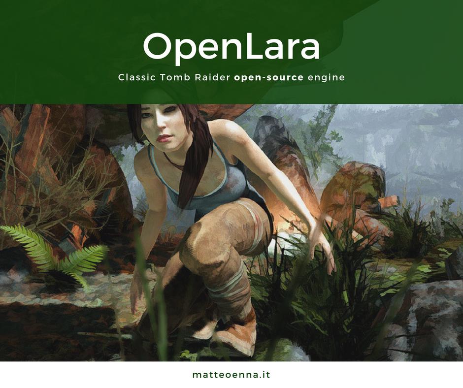 OpenLara – un progetto Open Source su Tomb Raider