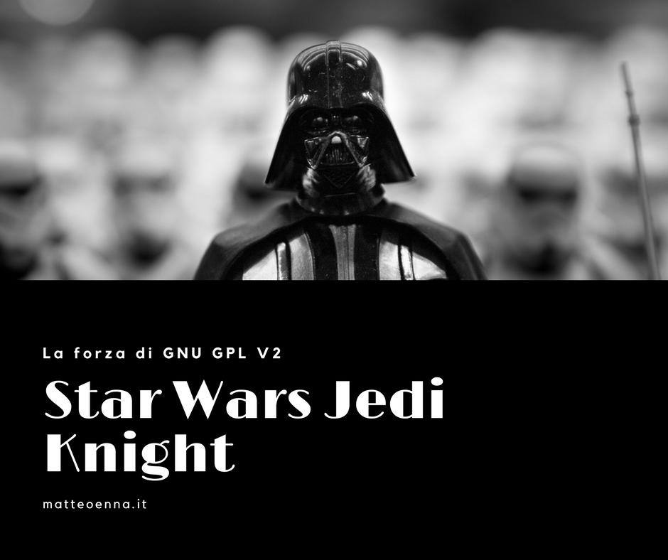 Star Wars: Jedi Knight, un gioco Open Source