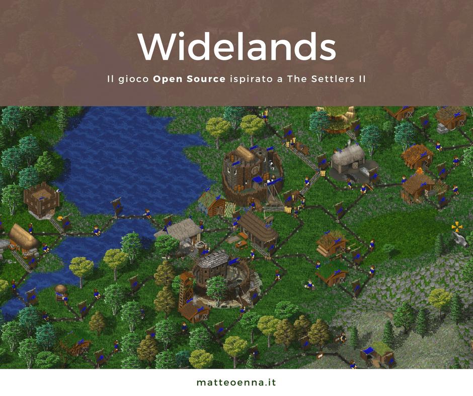 Widelands, un gioco libero ispirato a The Settlers