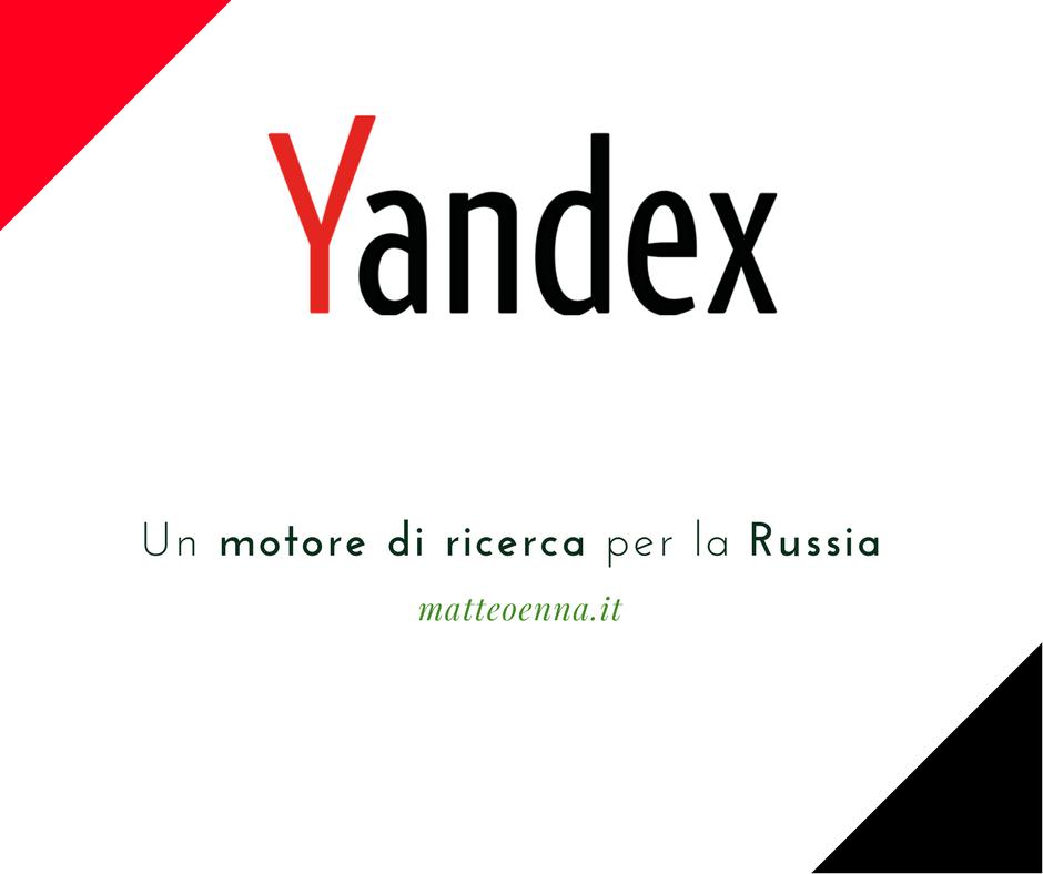 Scopri Yandex, il motore di ricerca russo