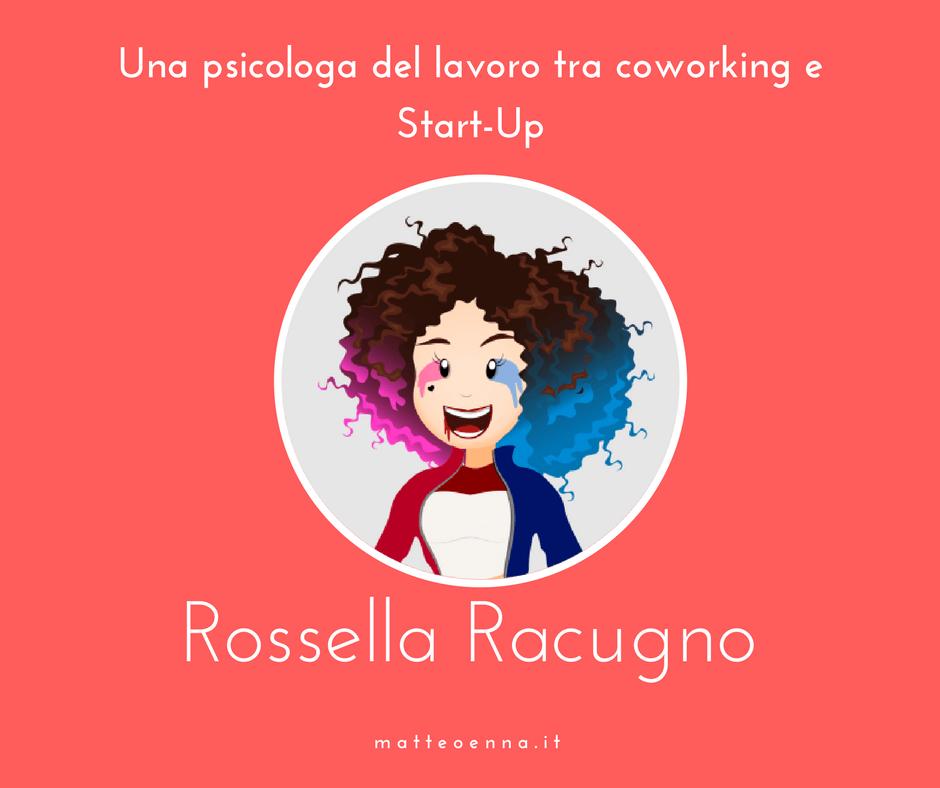 Una psicologa del lavoro in un Coworking, intervista a Rossella Racugno