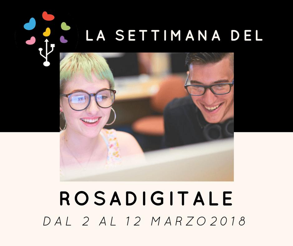 La settimana del Rosadigitale 2018, la terza edizione