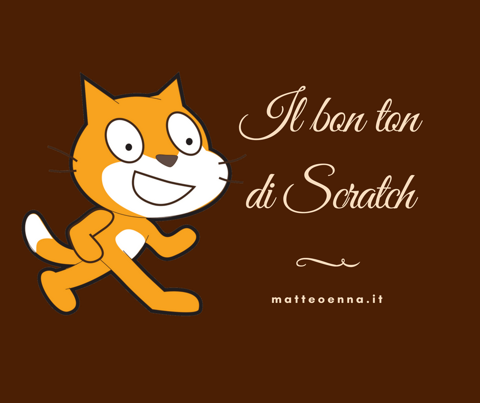 Il bon ton di Scratch: etica ed educazione di questo linguaggio