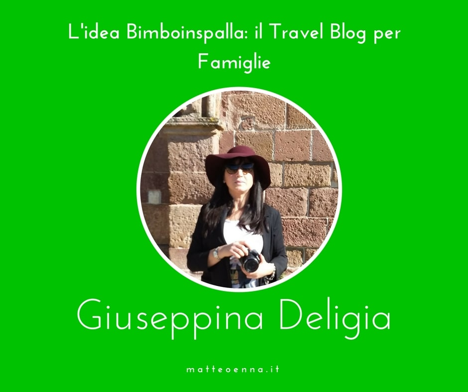 Travel Blog per Famiglie, l'intervista a Giuseppina Deligia