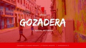Gozadera il social network