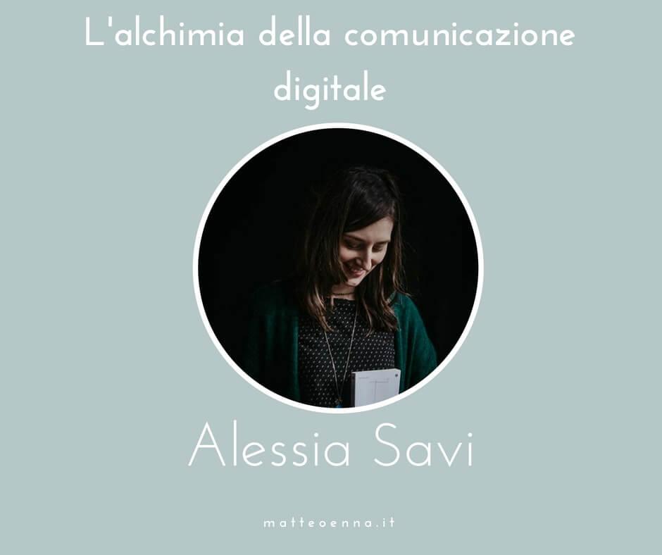 Alessia Savi: L'alchimia della comunicazione digitale