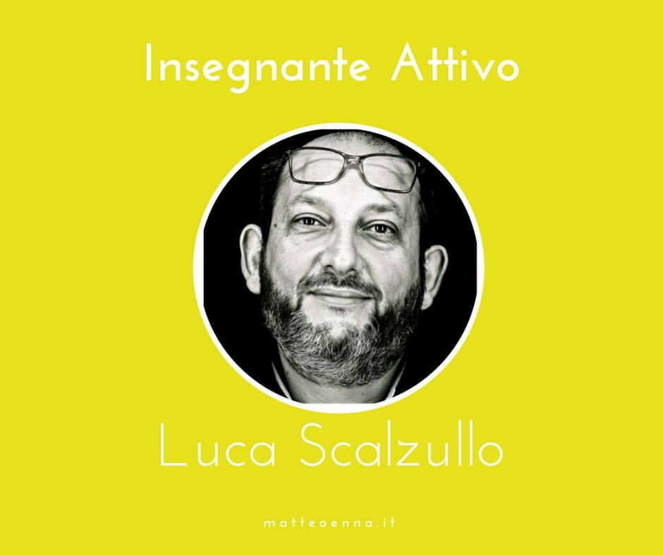 Insegnante Attivo! Intervista a Luca Scalzullo