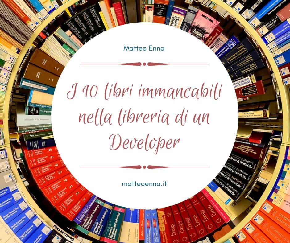 10 libri immancabili nella libreria di un Developer