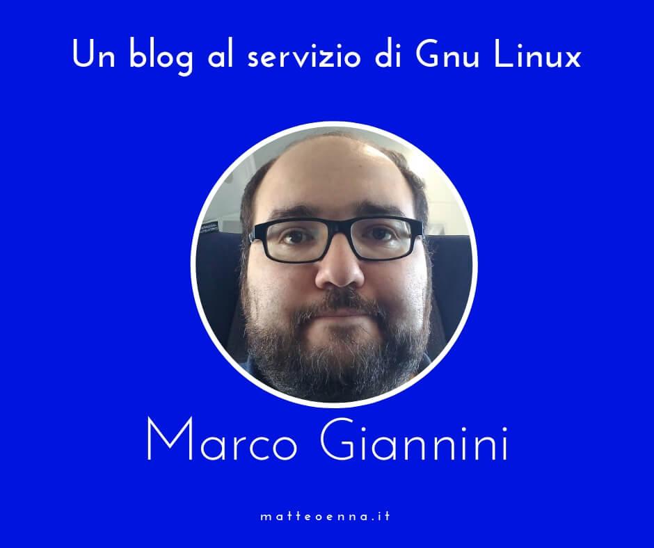 Un blog per Gnu Linux, intervista a Marco Giannini