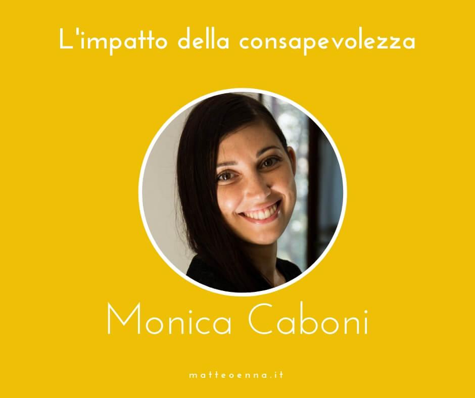 L'impatto della consapevolezza, intervista a Monica Caboni