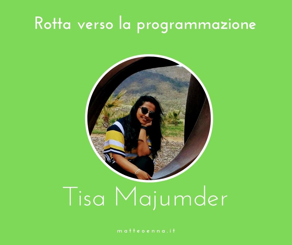 Il potere di reinventarsi: Tisa Majumder