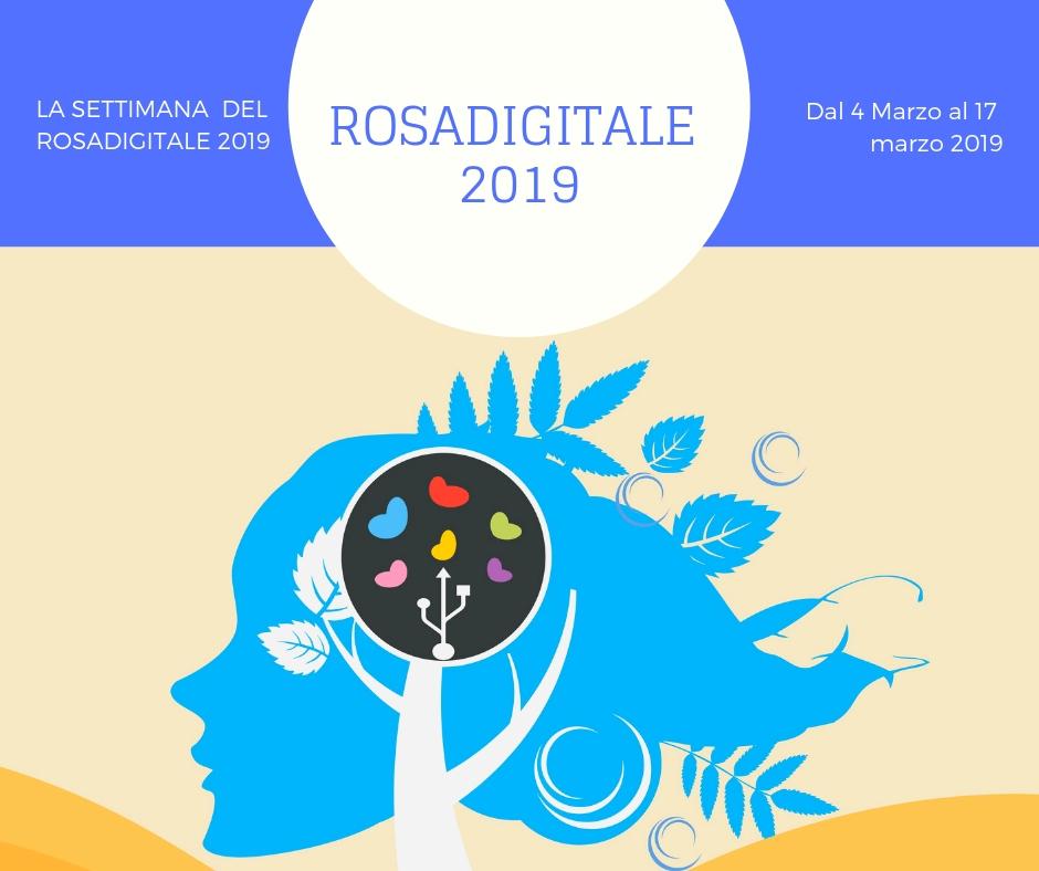 La settimana del Rosadigitale 2019