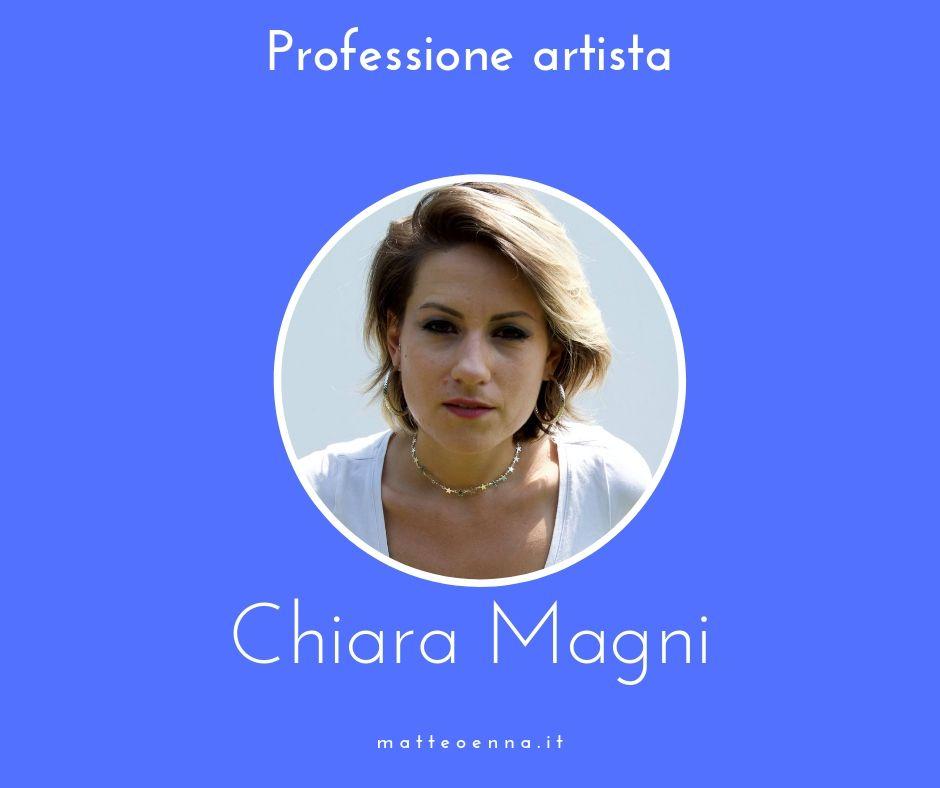 Professione artista, intervista a Chiara Magni