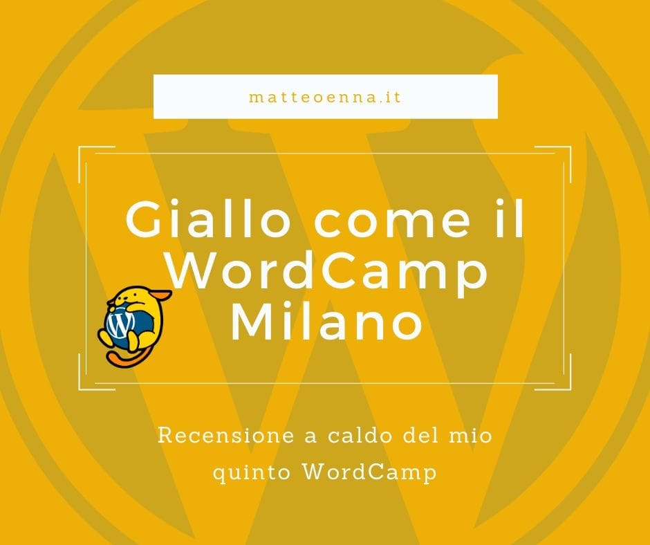 Yellow as WordCamp Milan: review