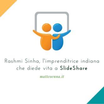 Rashmi Sinha, l'imprenditrice indiana che diede via a SlideShare