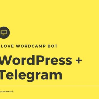I Love WordCamp Bot = Telegram + WordPress